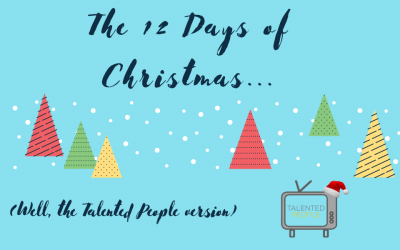 Talented People's 12 Days of Christmas